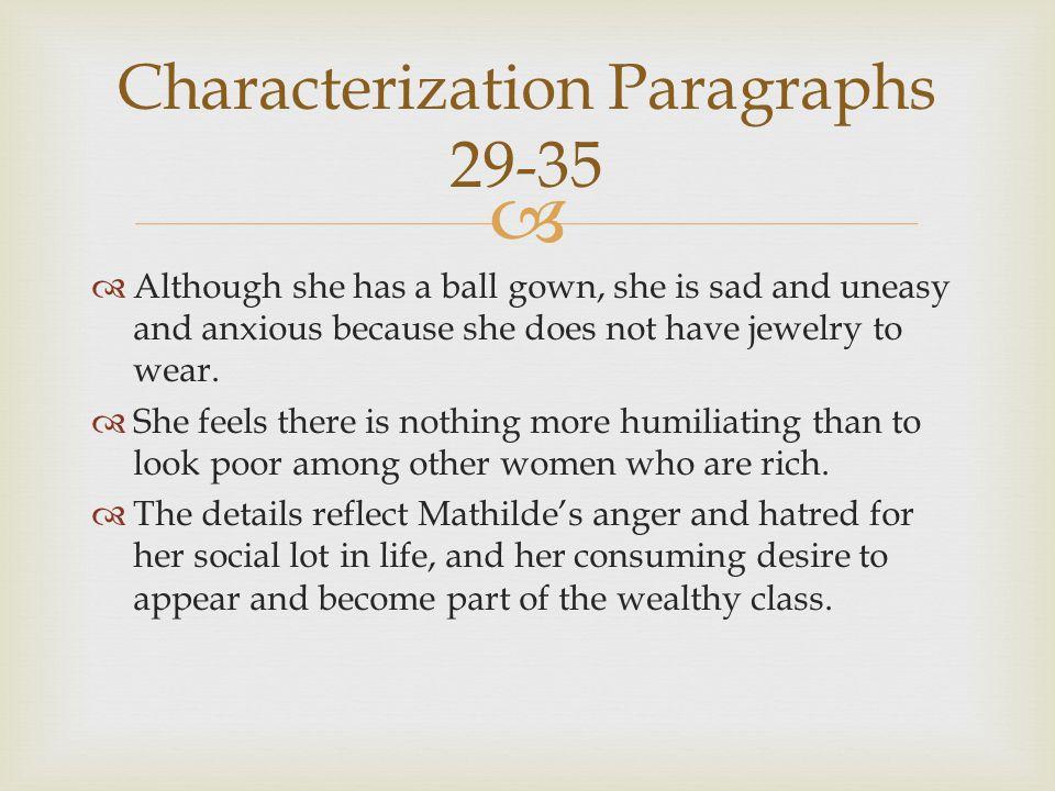 Characterization Paragraphs 29-35