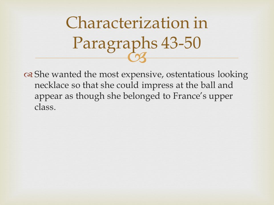 Characterization in Paragraphs 43-50