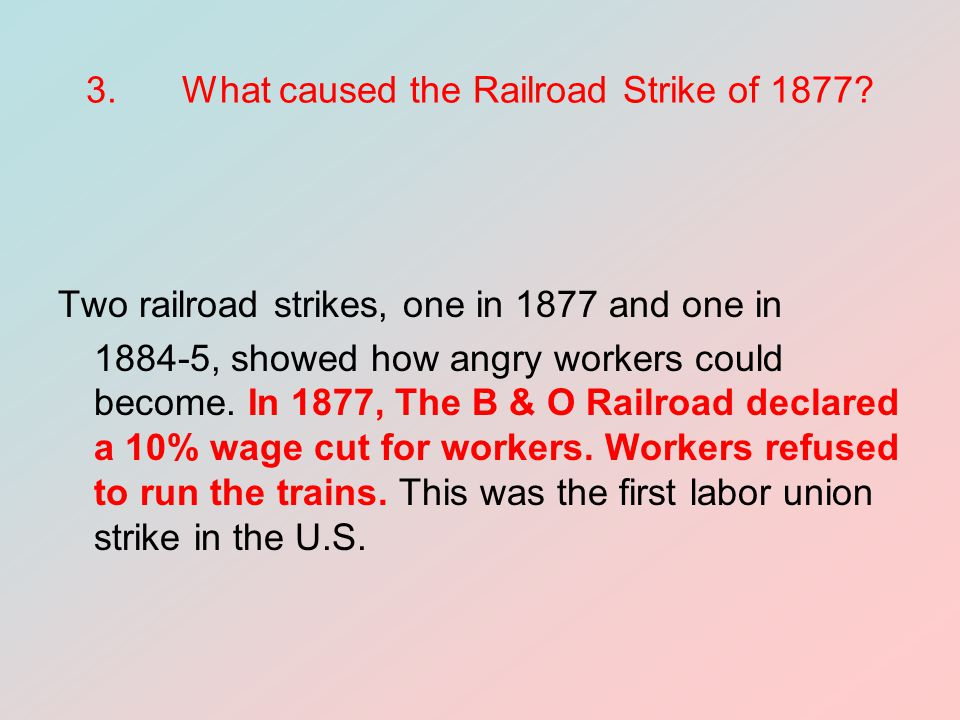 3. What caused the Railroad Strike of 1877