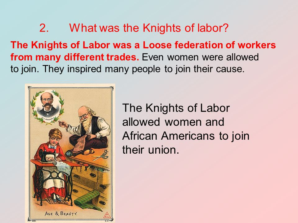 2. What was the Knights of labor