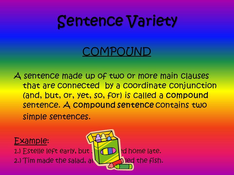 Sentence Variety COMPOUND