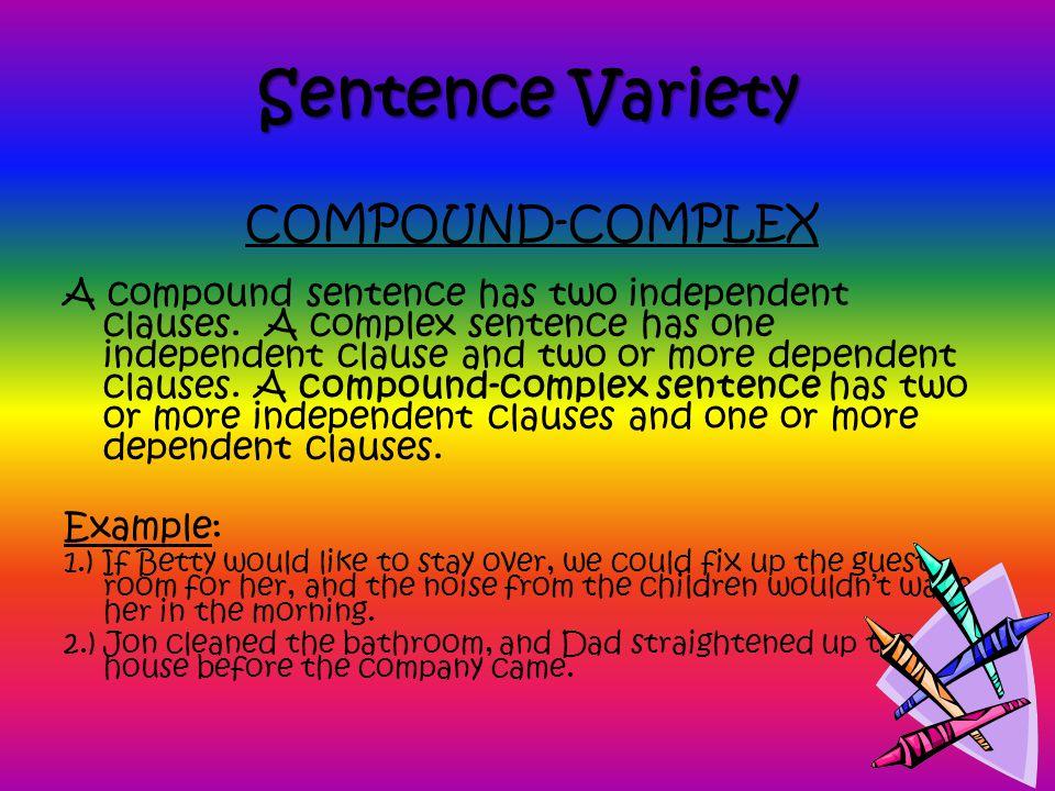 Sentence Variety COMPOUND-COMPLEX