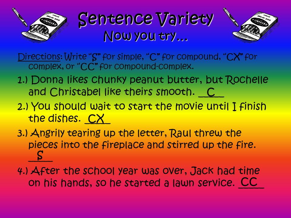Sentence Variety Now you try…