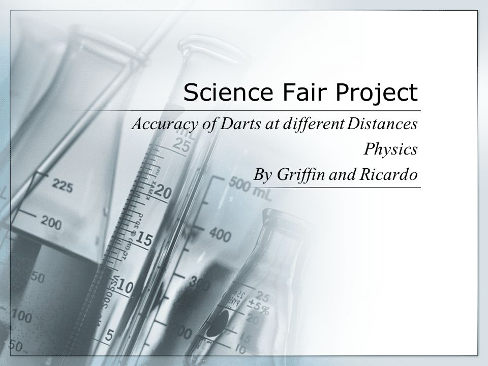Science Fair Project Accuracy of Darts at different Distances Physics