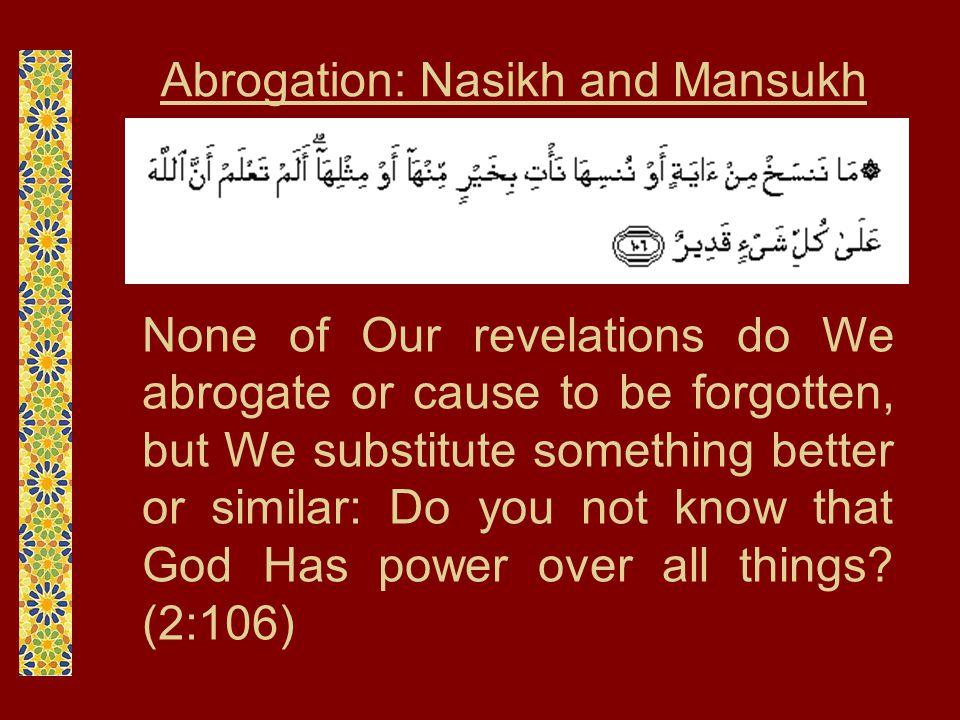 Abrogation: Nasikh and Mansukh