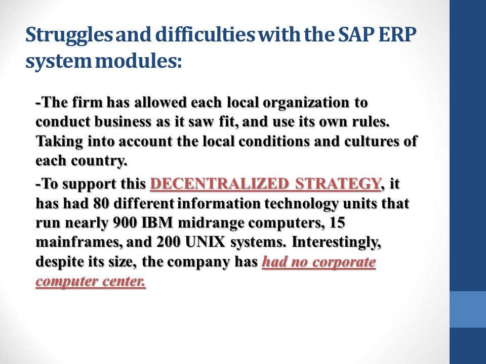 Struggles and difficulties with the SAP ERP system modules: