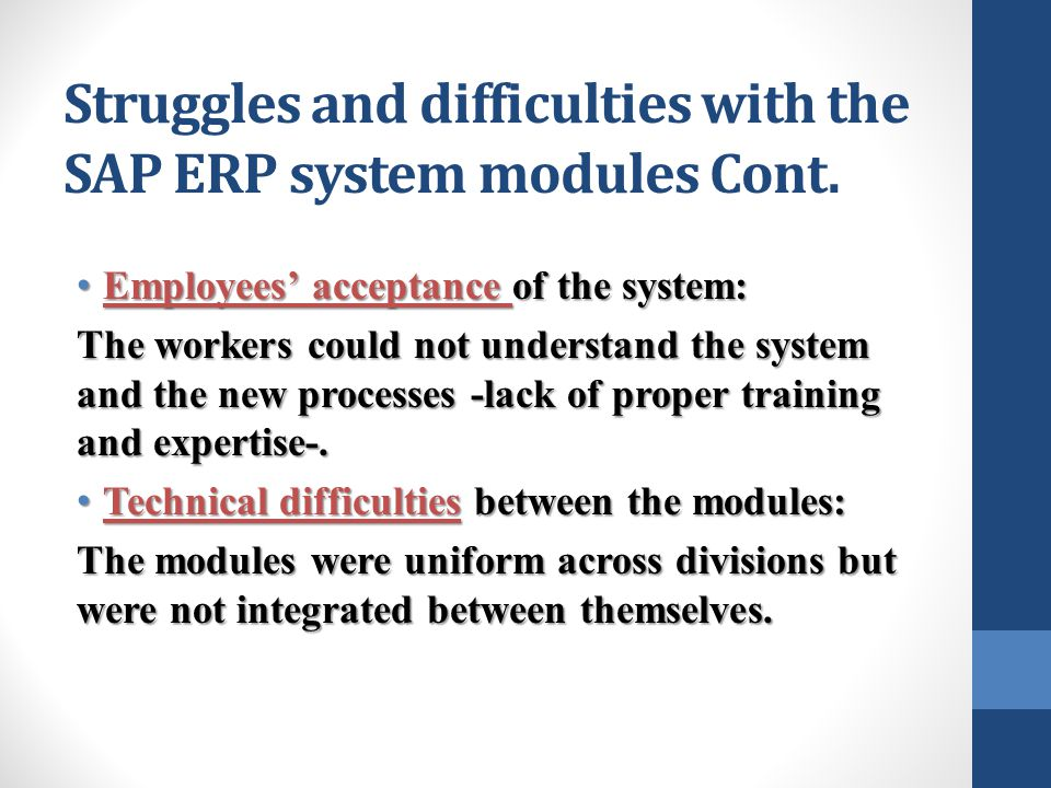 Struggles and difficulties with the SAP ERP system modules Cont.