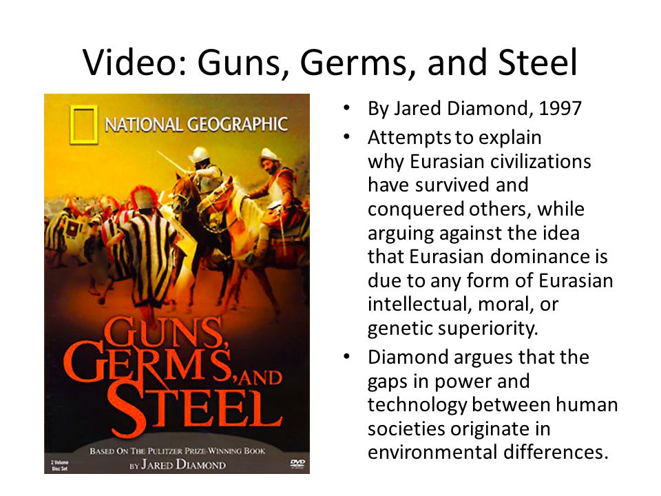 Video: Guns, Germs, and Steel