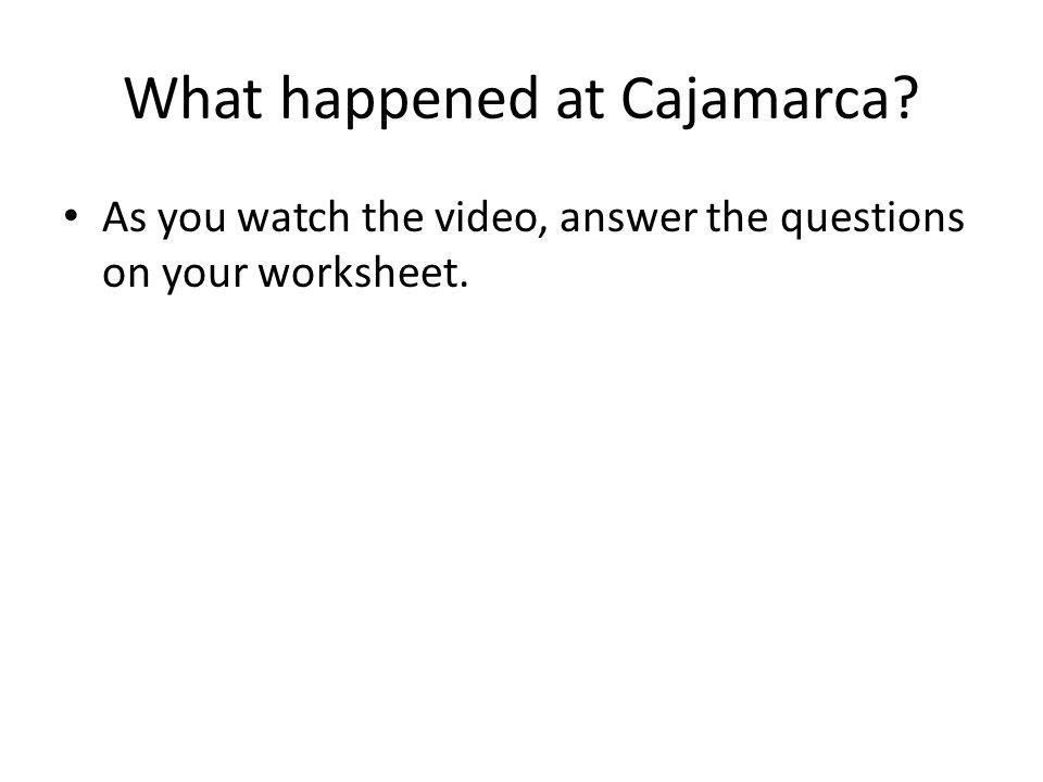 What happened at Cajamarca