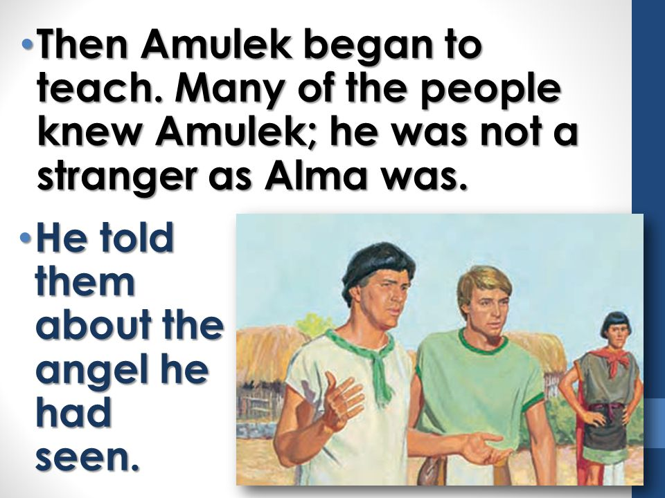 Then Amulek began to teach