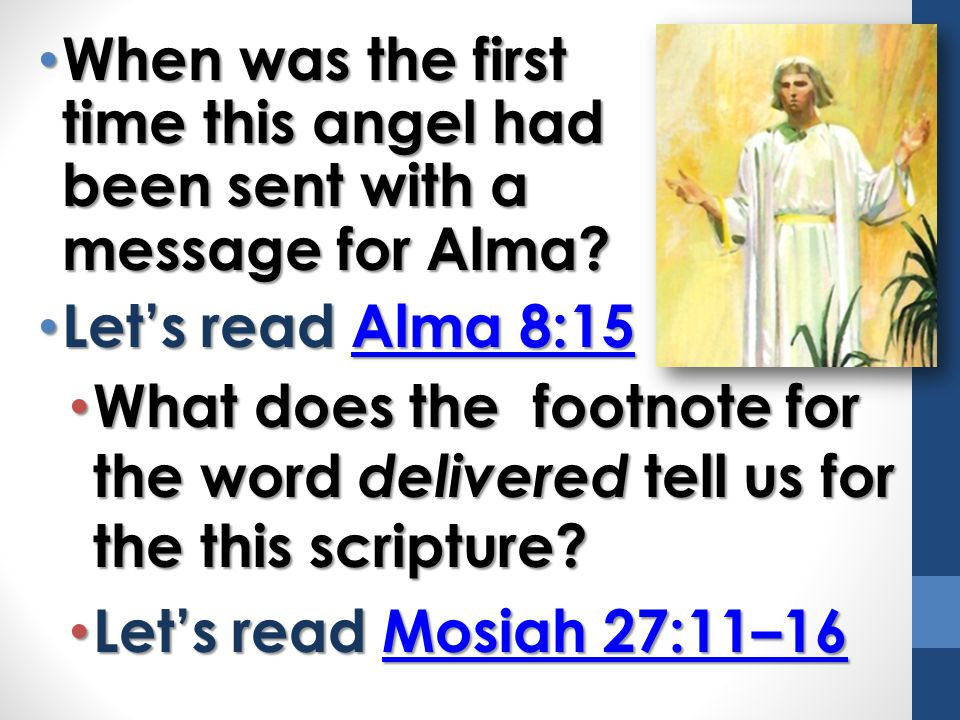 When was the first time this angel had been sent with a message for Alma