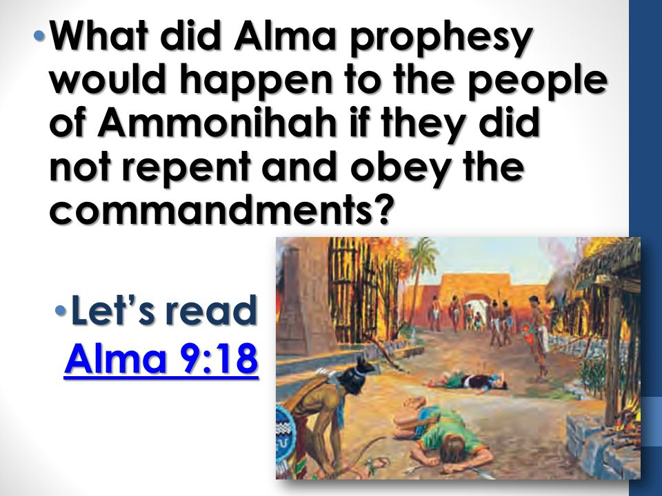 What did Alma prophesy would happen to the people of Ammonihah if they did not repent and obey the commandments
