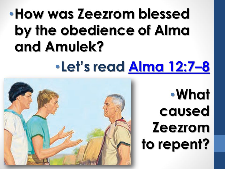 How was Zeezrom blessed by the obedience of Alma and Amulek