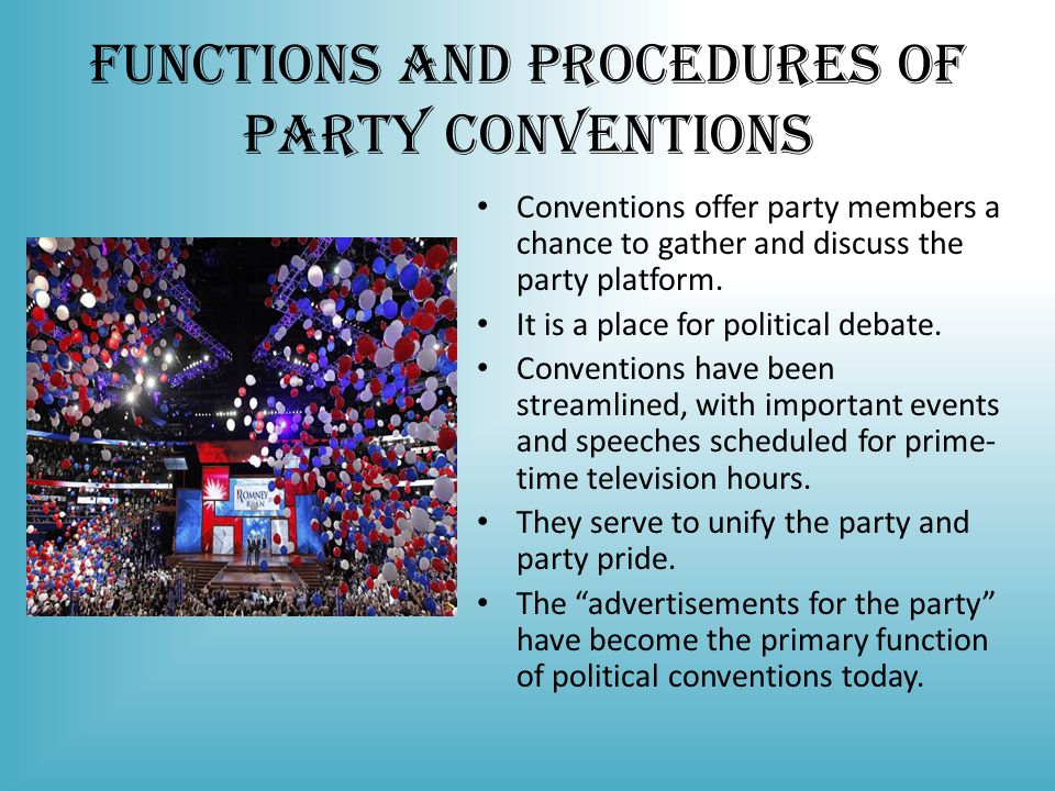 Functions and Procedures of Party Conventions