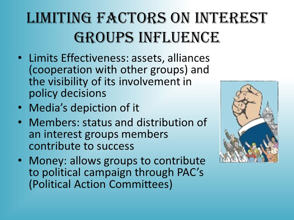 Limiting Factors on Interest Groups Influence