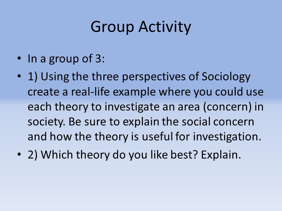 Group Activity In a group of 3: