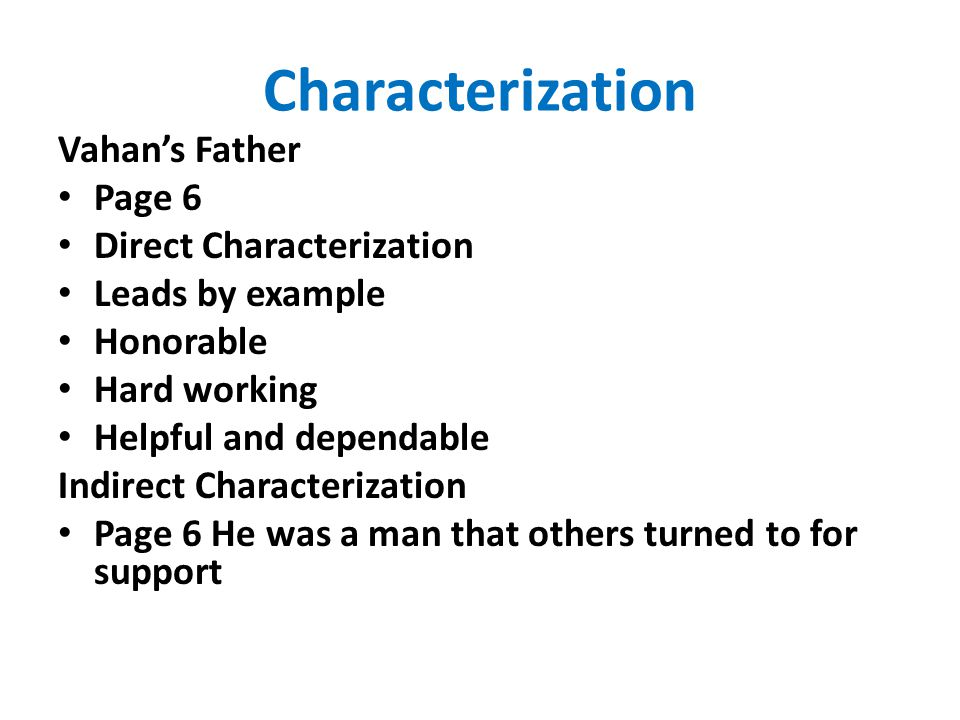 Characterization Vahan's Father Page 6 Direct Characterization