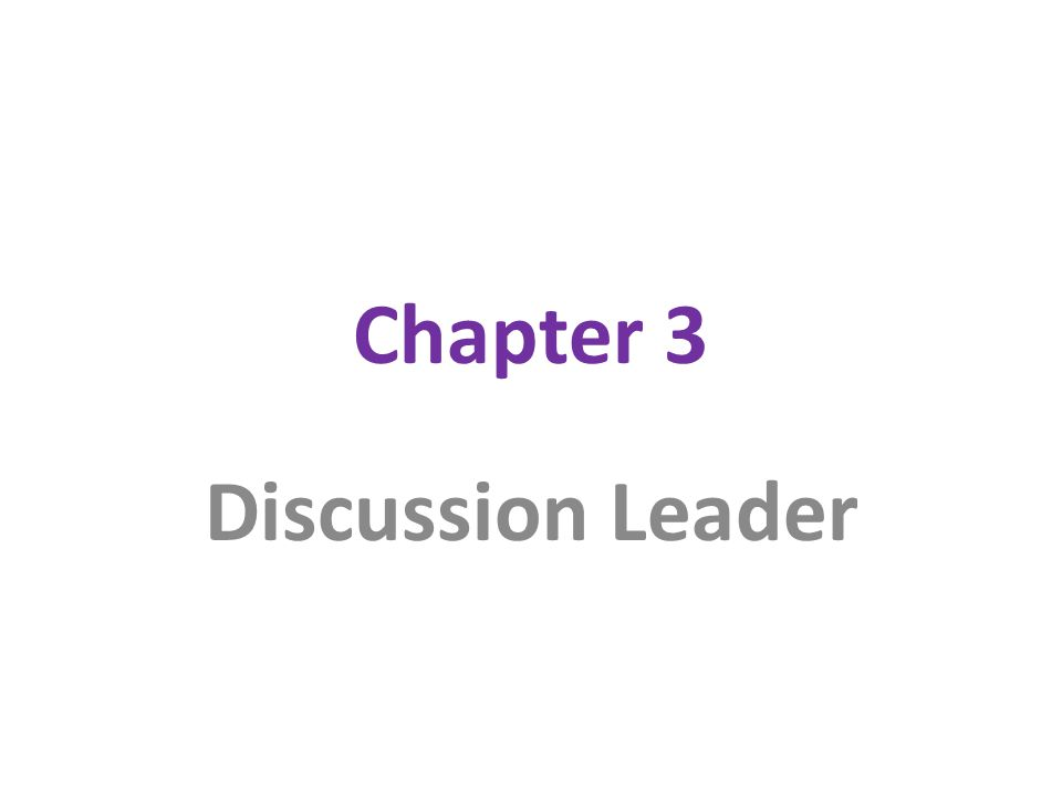 Chapter 3 Discussion Leader