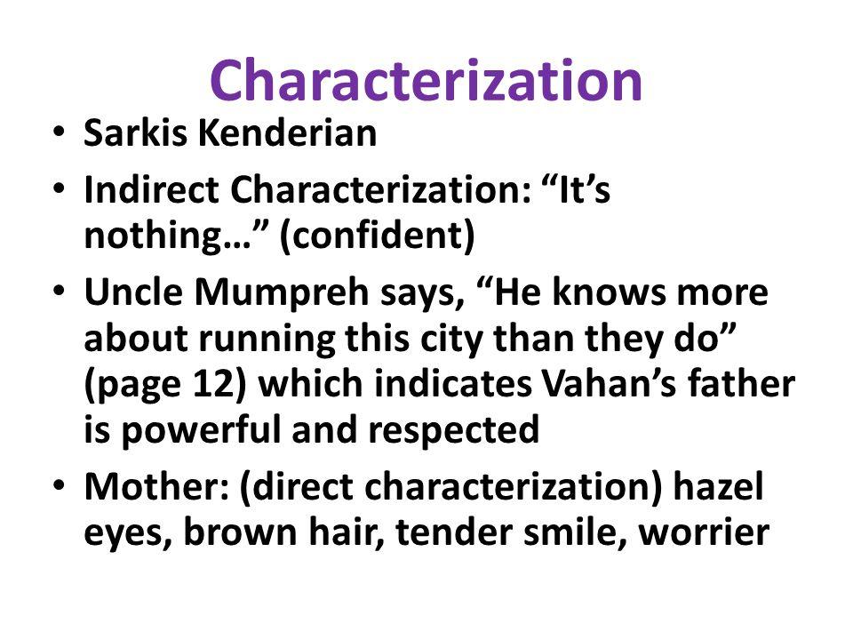 Characterization Sarkis Kenderian