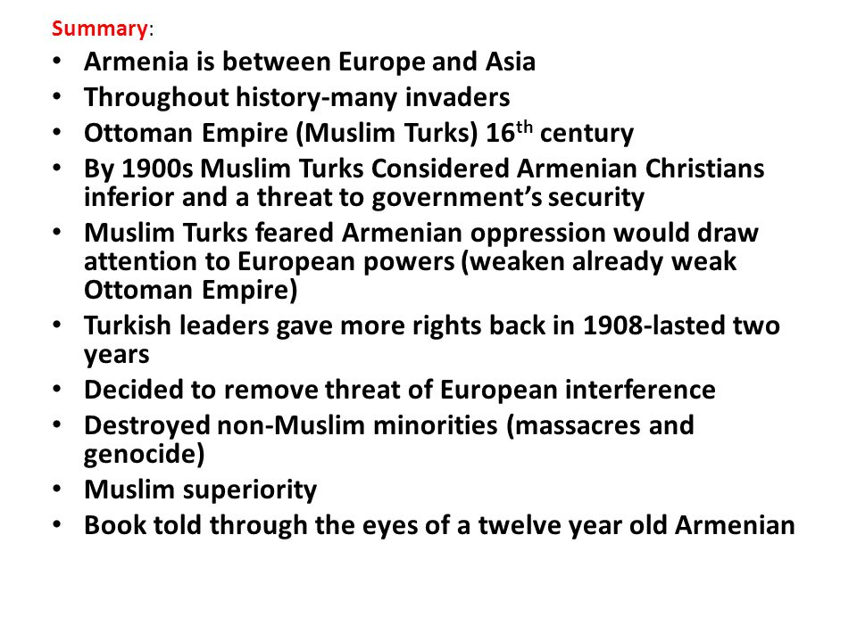 Armenia is between Europe and Asia Throughout history-many invaders