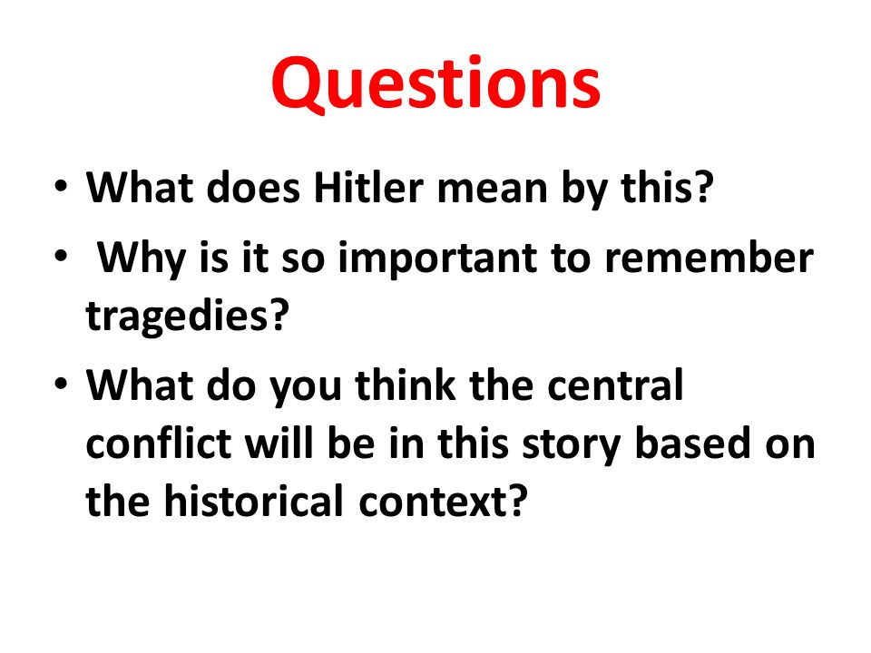Questions What does Hitler mean by this