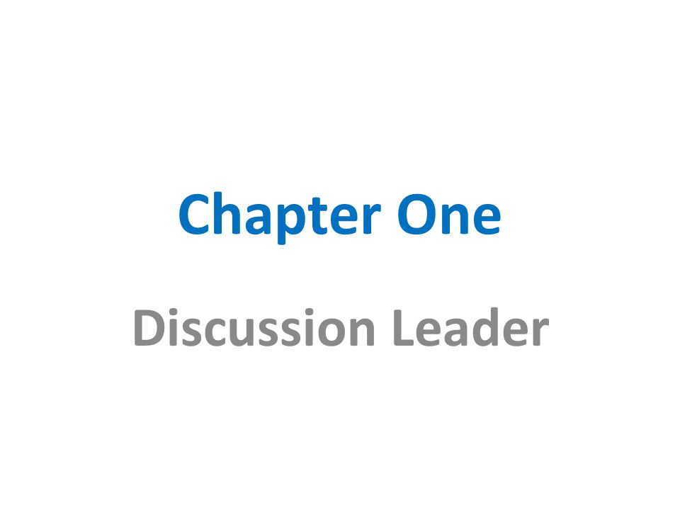 Chapter One Discussion Leader