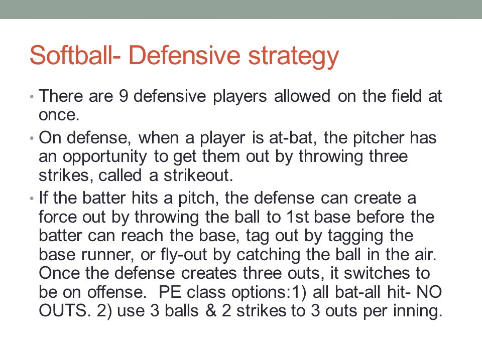 Softball- Defensive strategy