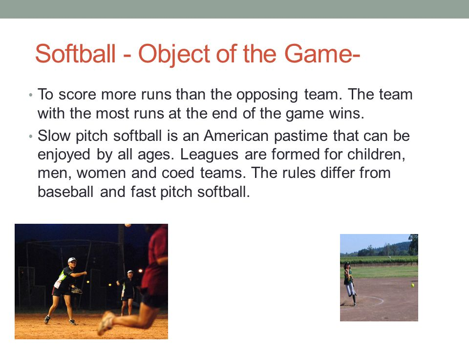 Softball - Object of the Game-
