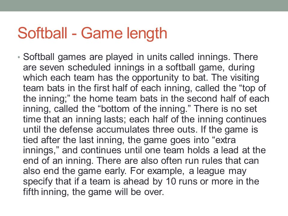 Softball - Game length