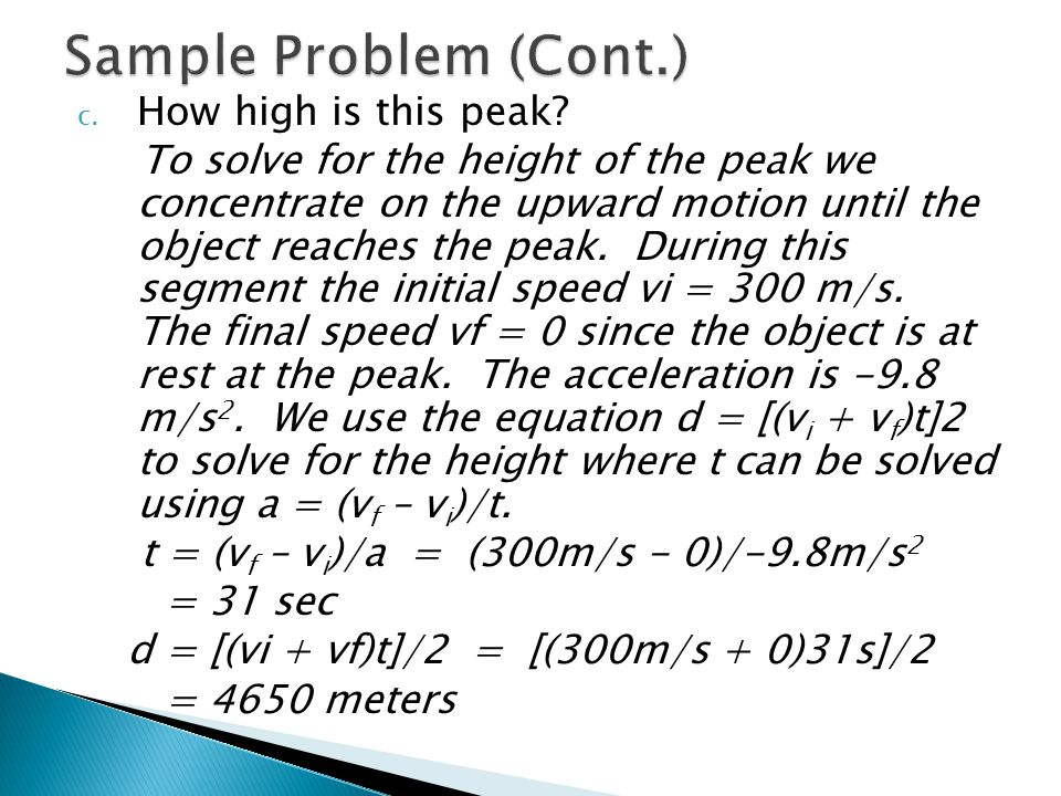 Sample Problem (Cont.) How high is this peak