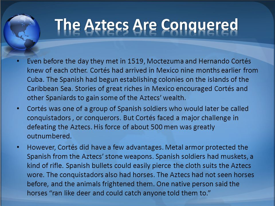 The Aztecs Are Conquered