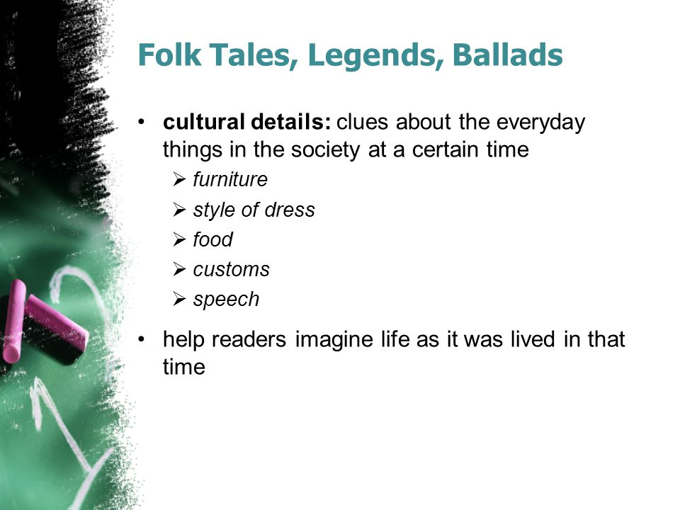 Folk Tales, Legends, Ballads