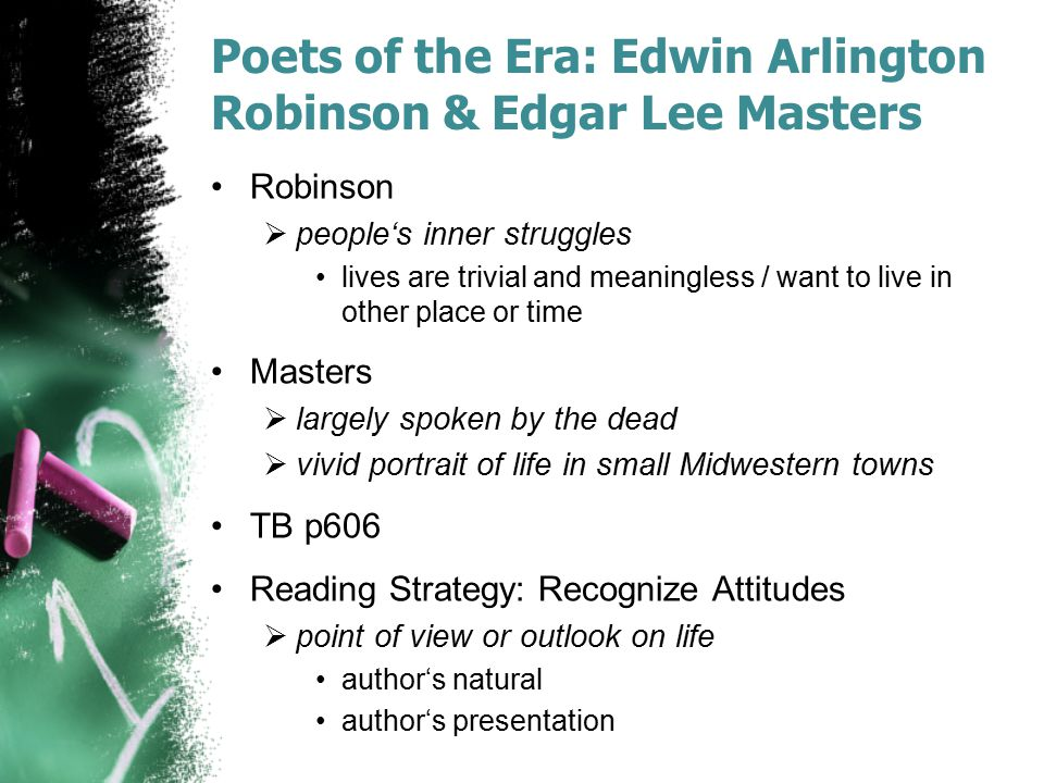 Poets of the Era: Edwin Arlington Robinson & Edgar Lee Masters