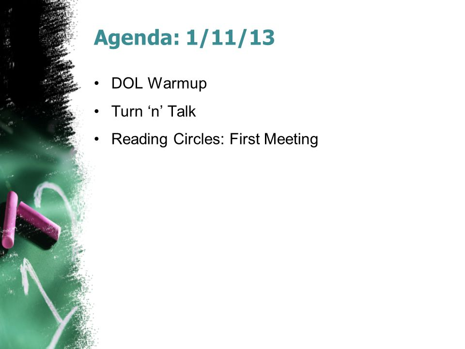 Agenda: 1/11/13 DOL Warmup Turn 'n' Talk