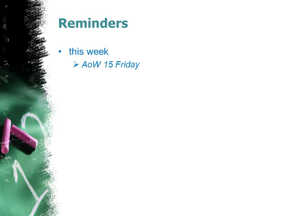 Reminders this week AoW 15 Friday