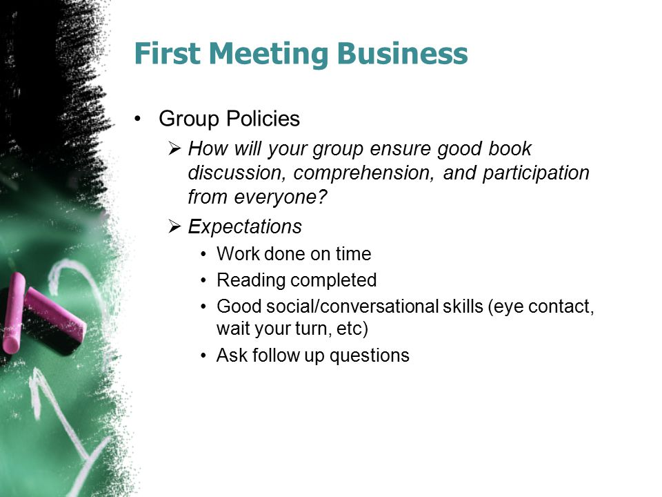 First Meeting Business