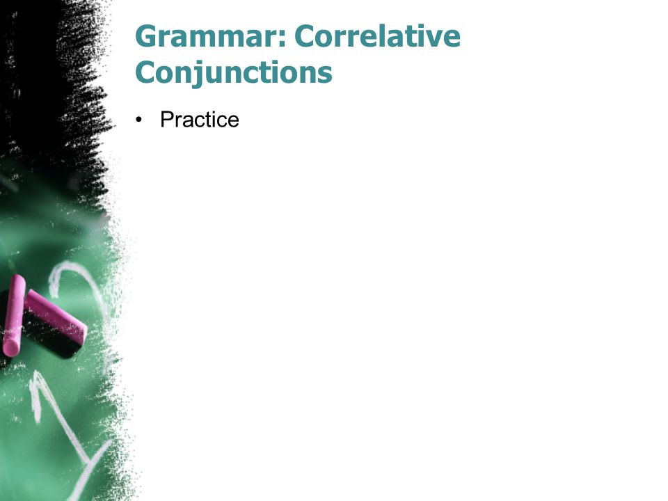 Grammar: Correlative Conjunctions