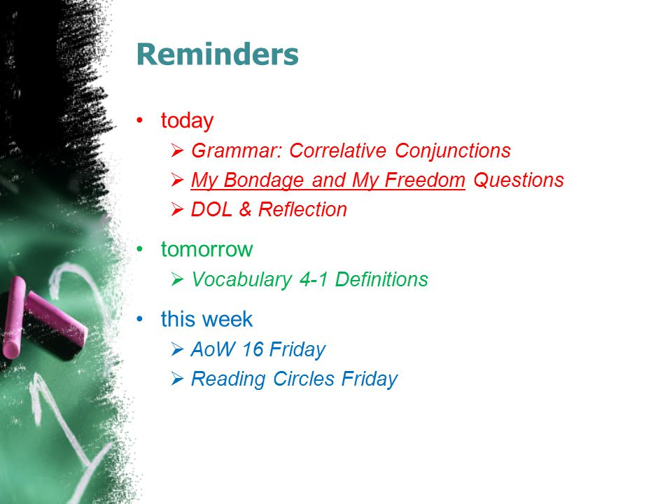 Reminders today tomorrow this week Grammar: Correlative Conjunctions