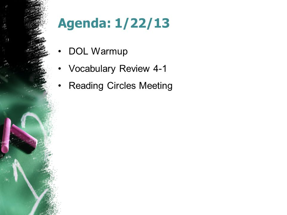 Agenda: 1/22/13 DOL Warmup Vocabulary Review 4-1
