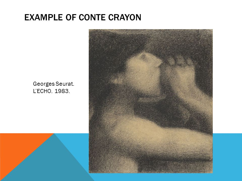 EXAMPLE OF CONTE CRAYON
