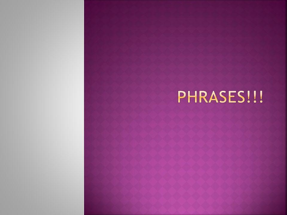 Phrases!!!