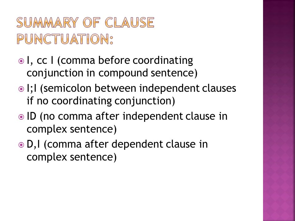 Summary of clause punctuation: