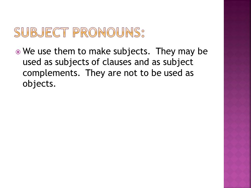 Subject Pronouns: