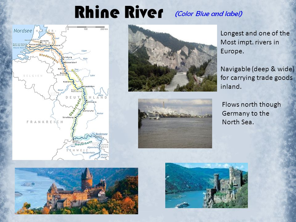 Rhine River (Color Blue and label) Longest and one of the