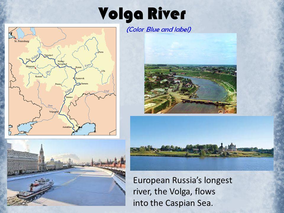 Volga River hhhhhhhhhhhhhh European Russia's longest
