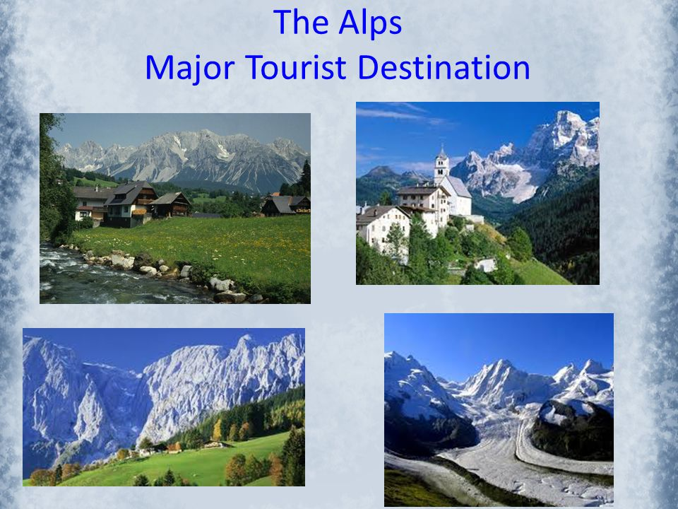 The Alps Major Tourist Destination