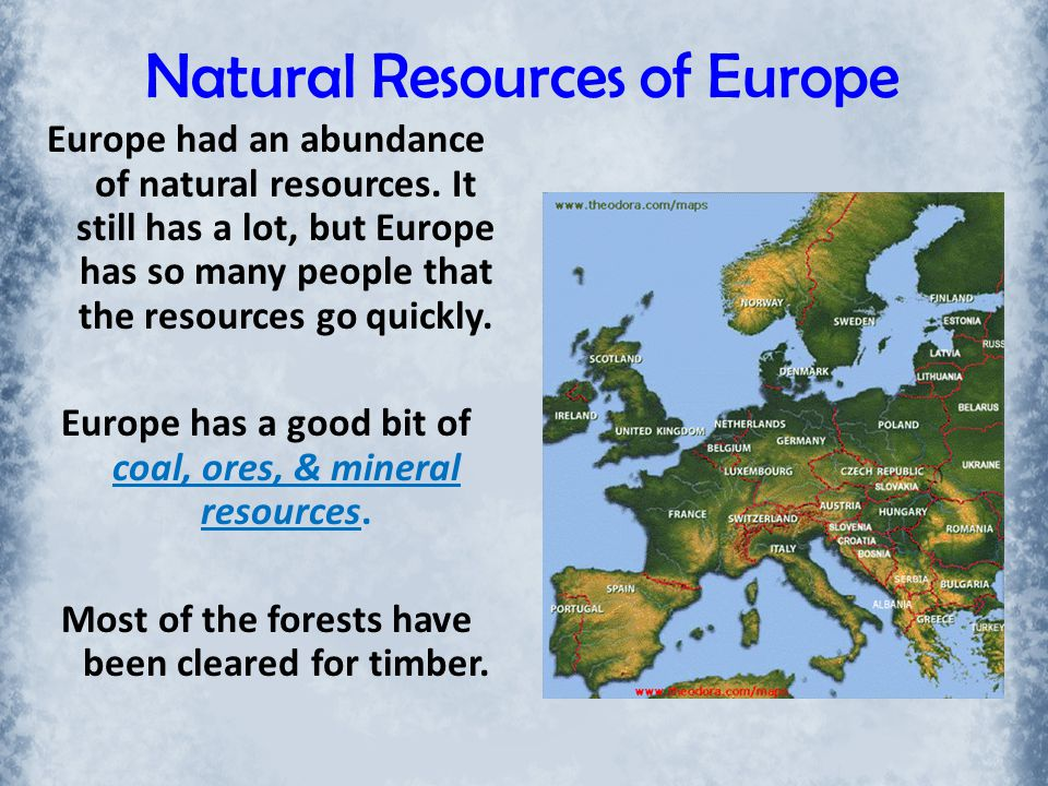 Natural Resources of Europe
