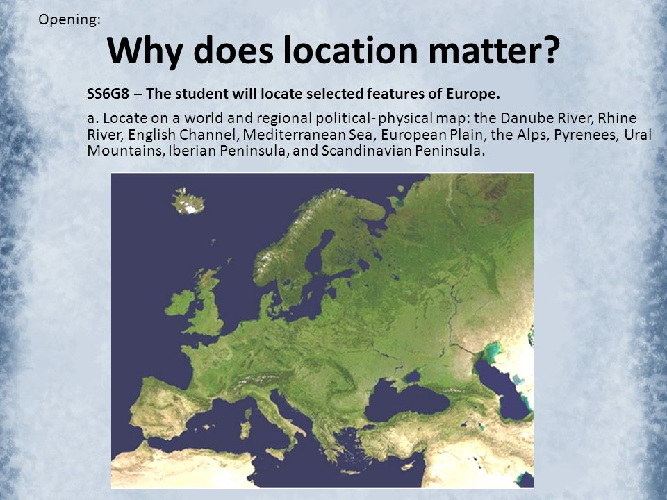 Why does location matter