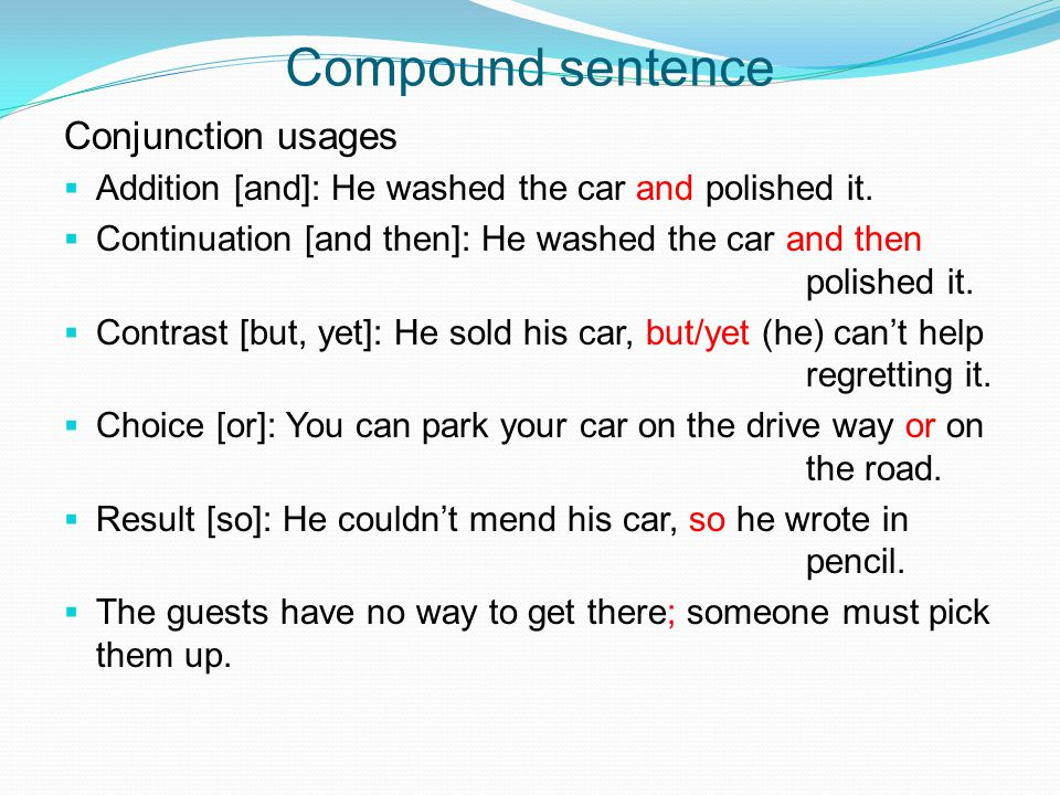 Compound sentence Conjunction usages