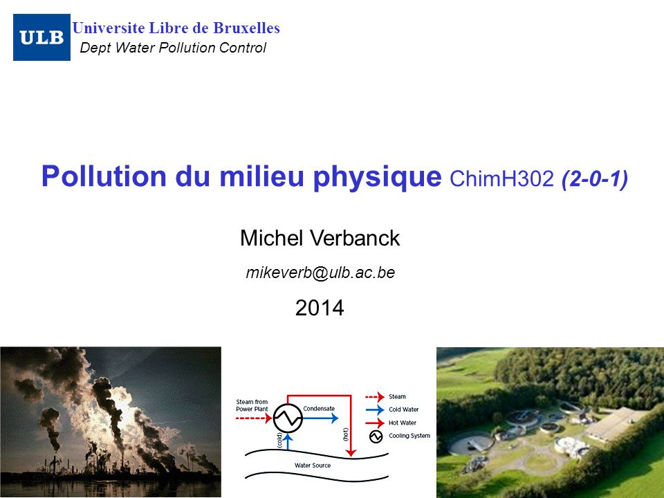 Pollution du milieu physique ChimH302 (2-0-1)